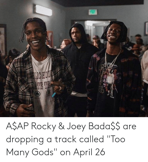 """A$AP Rocky: A$AP Rocky & Joey Bada$$ are dropping a track called """"Too Many Gods"""" on April 26"""