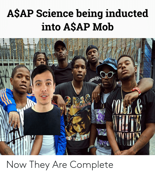 Shakur: A$AP Science being inducted  into A$AP Mob  DAC  CONE&  SHAKUR  TOHE Now They Are Complete