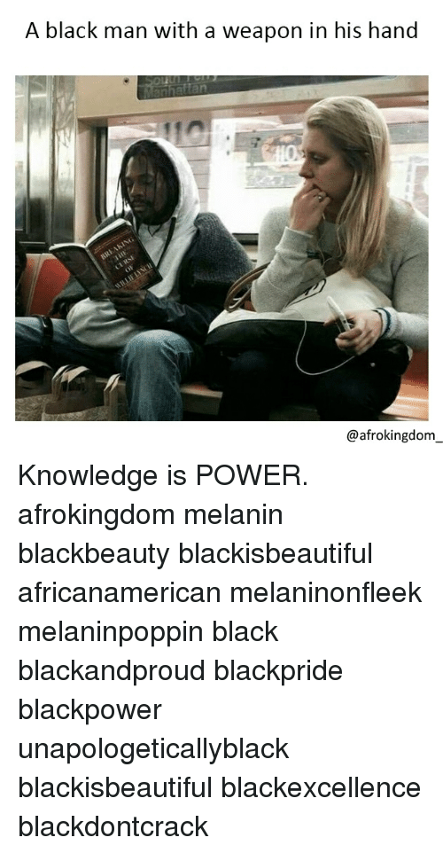 Black Don't Crack: A black man with a weapon in his hand  @afrokingdom Knowledge is POWER. afrokingdom melanin blackbeauty blackisbeautiful africanamerican melaninonfleek melaninpoppin black blackandproud blackpride blackpower unapologeticallyblack blackisbeautiful blackexcellence blackdontcrack