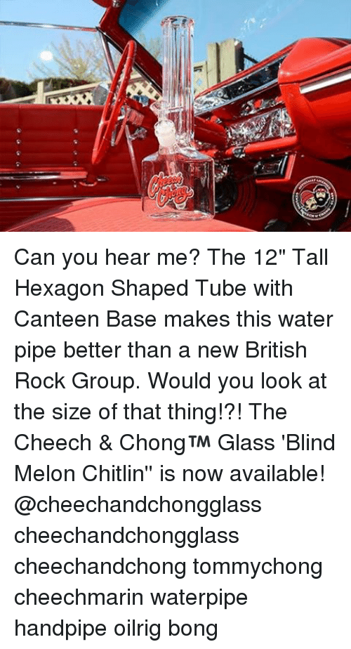 """water pipe: A Can you hear me? The 12"""" Tall Hexagon Shaped Tube with Canteen Base makes this water pipe better than a new British Rock Group. Would you look at the size of that thing!?! The Cheech & Chong™ Glass 'Blind Melon Chitlin'' is now available! @cheechandchongglass cheechandchongglass cheechandchong tommychong cheechmarin waterpipe handpipe oilrig bong"""
