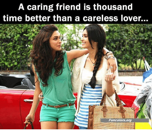 Memes, Time, and 🤖: A caring friend is thousand  time better than a careless over...  Funcolors.org