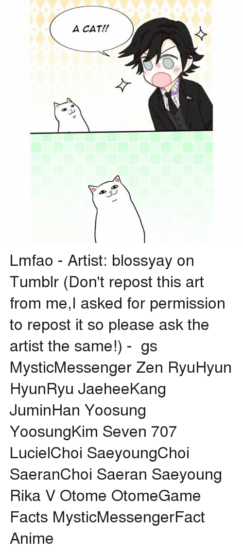 otome: A CAT!! Lmfao - Artist: blossyay on Tumblr (Don't repost this art from me,I asked for permission to repost it so please ask the artist the same!) - ⠀ ταgs ‿➹⁀ MysticMessenger Zen RyuHyun HyunRyu JaeheeKang JuminHan Yoosung YoosungKim Seven 707 LucielChoi SaeyoungChoi SaeranChoi Saeran Saeyoung Rika V Otome OtomeGame Facts MysticMessengerFact Anime