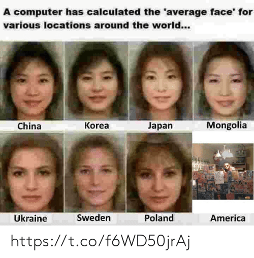 Mongolia: A computer has calculated the 'average face' for  various locations around the world...  China  Korea  Japan  Mongolia  Ükraine  Sweden  Poland  America https://t.co/f6WD50jrAj