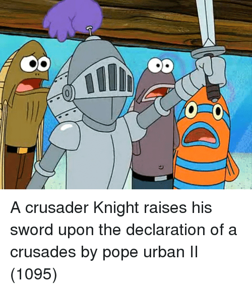 crusades: A crusader Knight raises his sword upon the declaration of a crusades by pope urban II (1095)