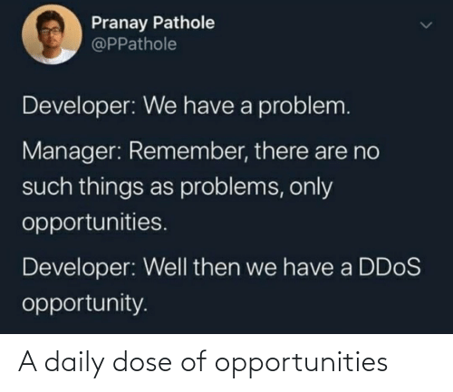 Daily Dose: A daily dose of opportunities