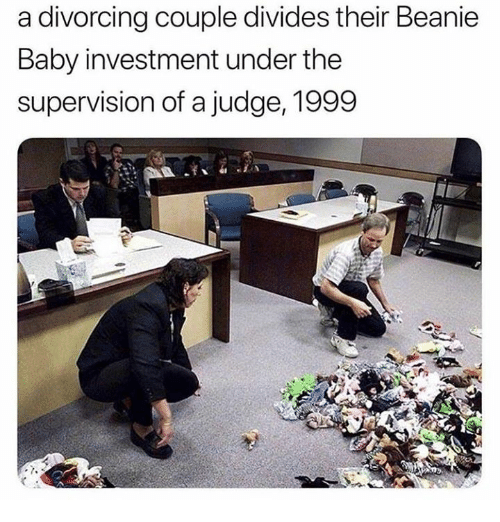 supervision: a divorcing couple divides their Beanie  Baby investment under the  supervision of a judge, 1999