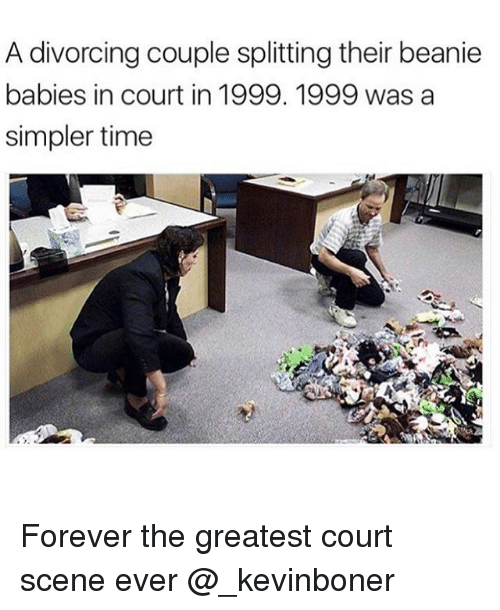 Funny, Meme, and Forever: A divorcing couple splitting their beanie  babies in court in 1999. 1999 was a  simpler time  AI Forever the greatest court scene ever @_kevinboner