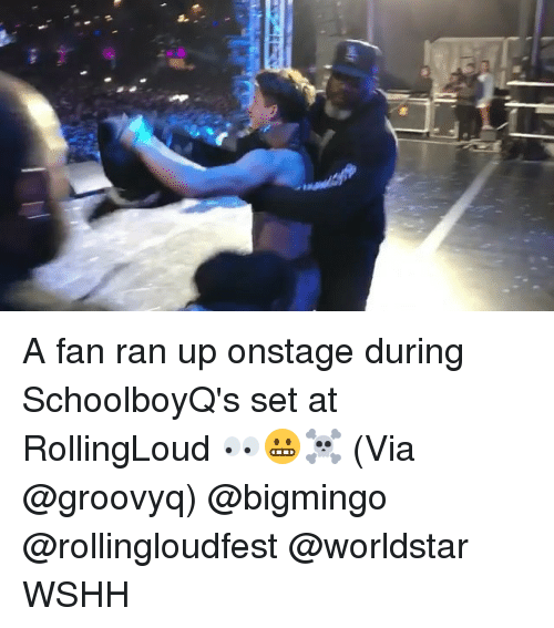 Memes, Worldstar, and Wshh: A fan ran up onstage during SchoolboyQ's set at RollingLoud 👀😬☠️ (Via @groovyq) @bigmingo @rollingloudfest @worldstar WSHH
