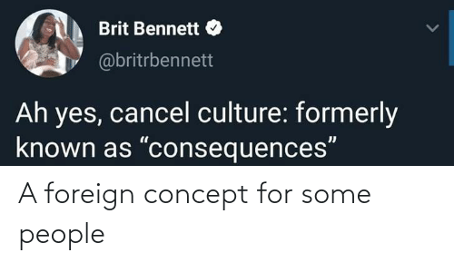 concept: A foreign concept for some people