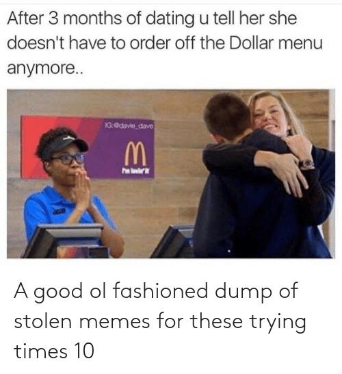 Good Ol: A good ol fashioned dump of stolen memes for these trying times 10
