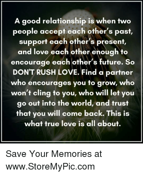 Love Finds You Quote: A Good Relationship Is When Two People Accept Each Other's