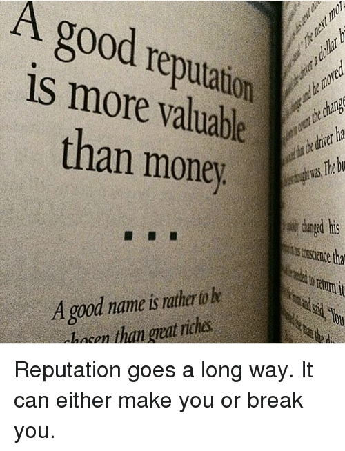 a good reputation is more valuable than money R2fio reputation management, name clearing,  a good reputation is more valuable than money from the errors of others, a wise man corrects his own.
