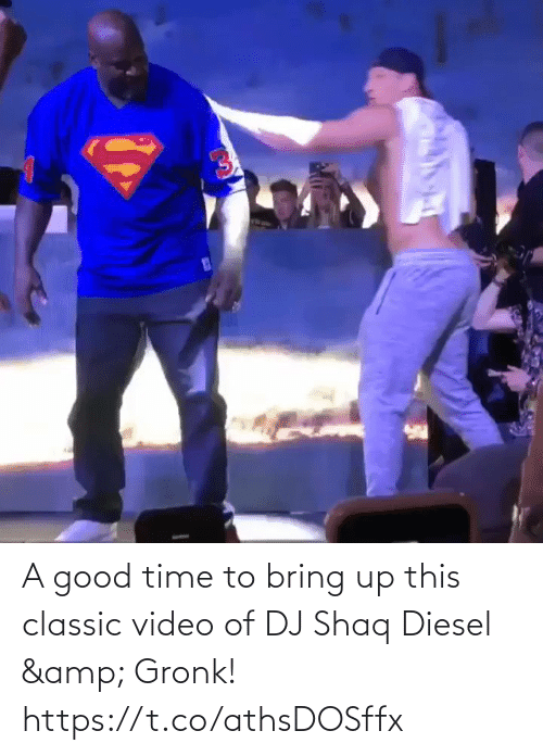gronk: A good time to bring up this classic video of DJ Shaq Diesel & Gronk!  https://t.co/athsDOSffx