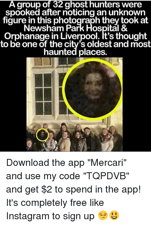 """Spooked: A group of 32 ghost hunters were  spooked after noticing an unknown  figure in this photograph they took at  Newsham Park Hospital &  Orphanage in Liverpool. t's thought  to be one of the city's oldest and most  haunted places. Download the app """"Mercari"""" and use my code """"TQPDVB"""" and get $2 to spend in the app! It's completely free like Instagram to sign up 😏😃"""