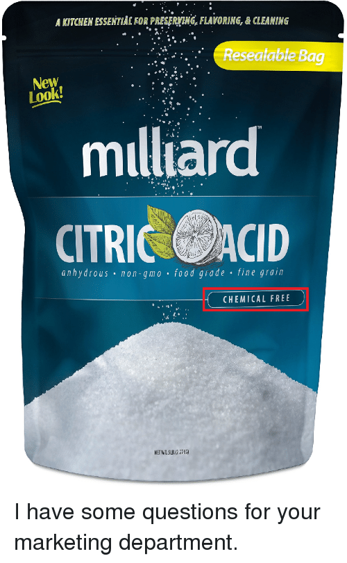 Facepalm, Food, and Free: A KITCHEN ESSENTİA[ FOR PRESERYENG, FLAVORING, & CLEANING  Resealable Bag  New  Look  milliard  CITRIC ACID  anhydrous non-gmo . food grade fine grain  CHEMICAL FREE  NETWT.SUB2.27)