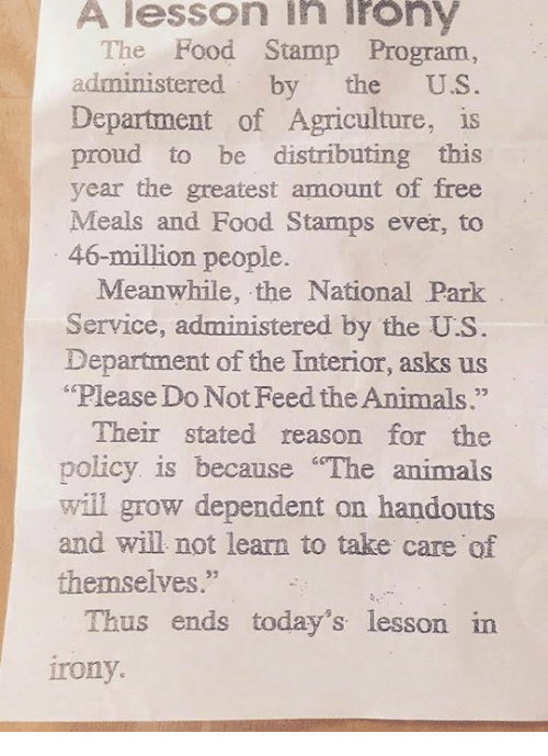 A Lesson In Irony The Food Stamp Program Administered By The Us Department Of Agriculture Is