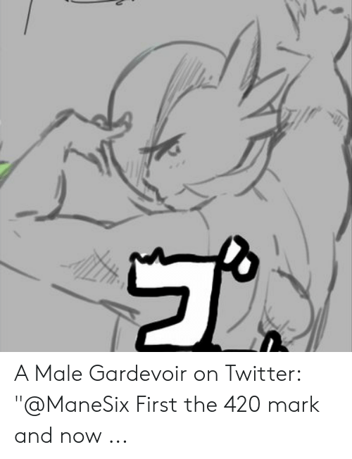 """Male Gardevoir: A Male Gardevoir on Twitter: """"@ManeSix First the 420 mark and now ..."""
