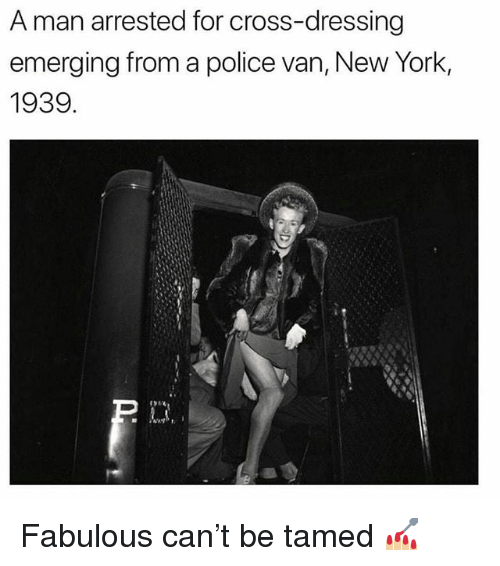 New York, Police, and Cross: A man arrested for cross-dressing  emerging from a police van, New York,  1939 Fabulous can't be tamed 💅🏼