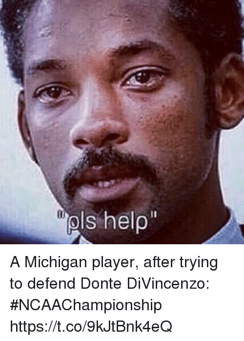 Sports, Michigan, and Player: A Michigan player, after trying to defend Donte DiVincenzo: #NCAAChampionship https://t.co/9kJtBnk4eQ