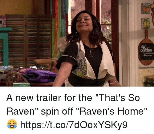 """That's So Raven: A new trailer for the """"That's So Raven"""" spin off """"Raven's Home"""" 😂https://t.co/7dOoxYSKy9"""