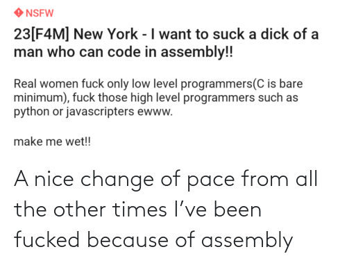 pace: A nice change of pace from all the other times I've been fucked because of assembly