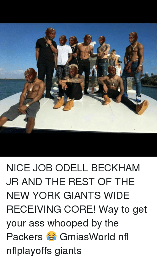 Memes, New York Giants, and Odell Beckham Jr.: a NICE JOB ODELL BECKHAM JR AND THE REST OF THE NEW YORK GIANTS WIDE RECEIVING CORE! Way to get your ass whooped by the Packers 😂 GmiasWorld nfl nflplayoffs giants