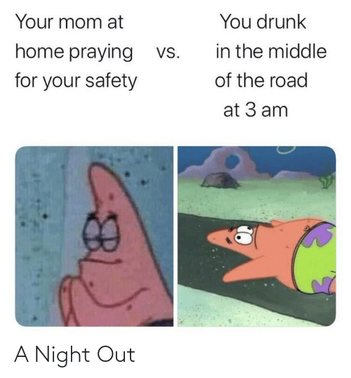 night out: A Night Out