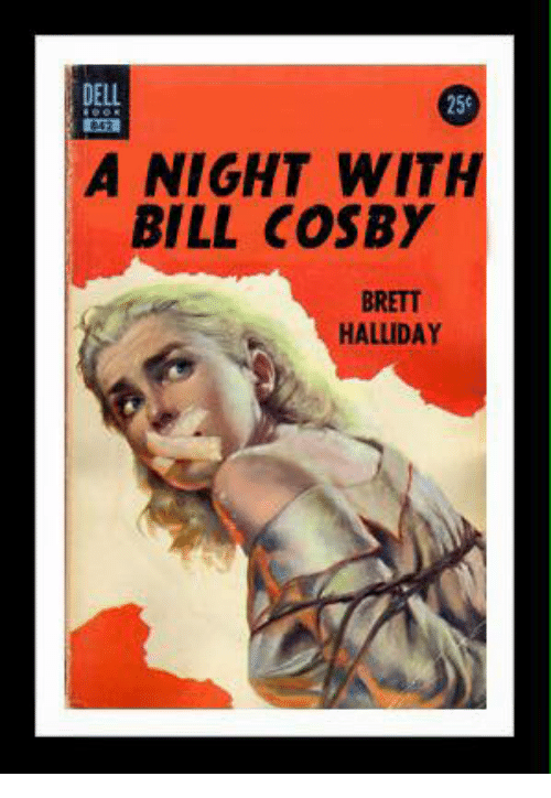Bill Cosby, Dank Memes, and Bills: A NIGHT WITH  BILL COSBY  HALLIDAY