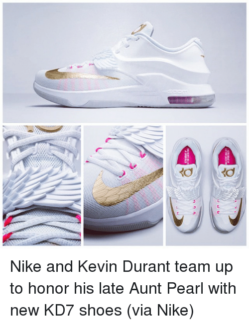 Kevin Durant, Nike, and Shoes: A Nike and Kevin Durant team up to honor his late Aunt Pearl with new KD7 shoes (via Nike)
