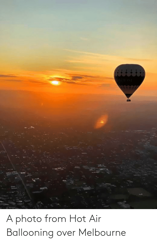 Hot Air: A photo from Hot Air Ballooning over Melbourne