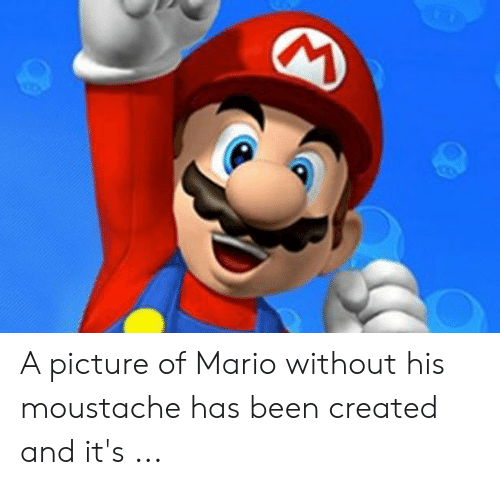 mario pictures: A picture of Mario without his moustache has been created and it's ...