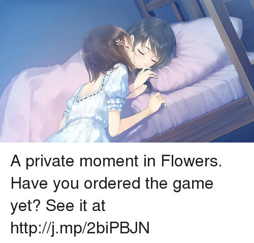 Dank, The Game, and Flower: A private moment in Flowers. Have you ordered the game yet? See it at http://j.mp/2biPBJN