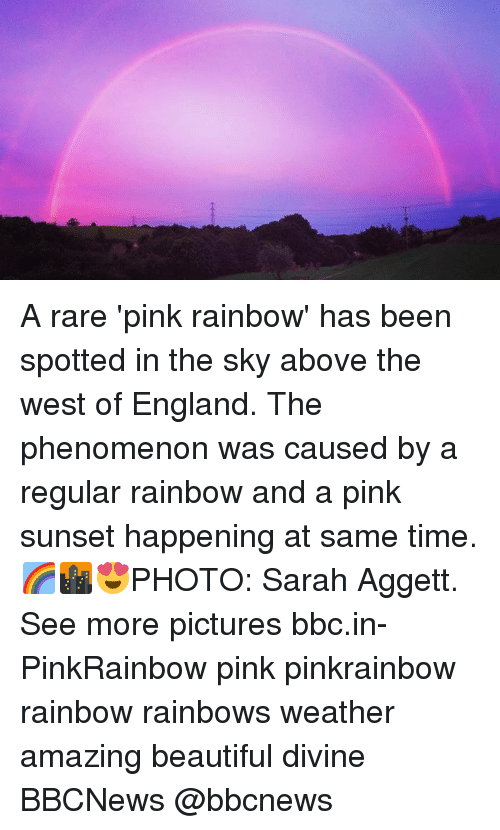pinks: A rare 'pink rainbow' has been spotted in the sky above the west of England. The phenomenon was caused by a regular rainbow and a pink sunset happening at same time. 🌈🌆😍PHOTO: Sarah Aggett. See more pictures bbc.in-PinkRainbow pink pinkrainbow rainbow rainbows weather amazing beautiful divine BBCNews @bbcnews