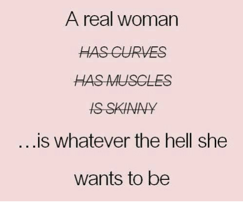real woman whatever hell wants