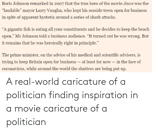 politician: A real-world caricature of a politician finding inspiration in a movie caricature of a politician