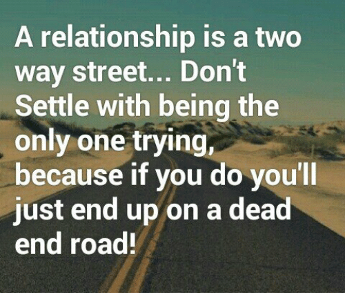 im the only one trying in relationship with
