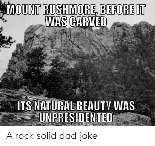 joke: A rock solid dad joke