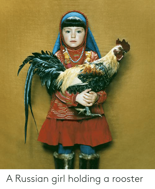 Russian Girl: A Russian girl holding a rooster