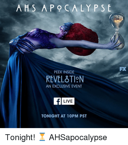 Memes, Live, and 🤖: A S APOCALYPSE.  FX  PEEK INSIDE  REVELTION  AN EXCLUSIVE EVENT  LIVE  TONIGHT AT 1OPM PST Tonight! ⏳ AHSapocalypse