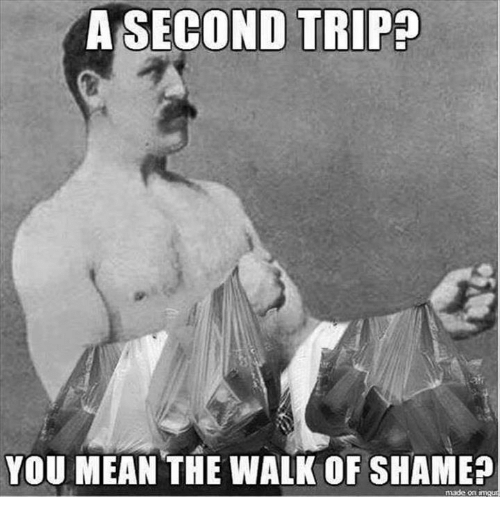 Mean, Meaning, and Mexican Word of the Day: A SECOND TRIP  YOU MEAN THE WALK OF SHAME?  e on