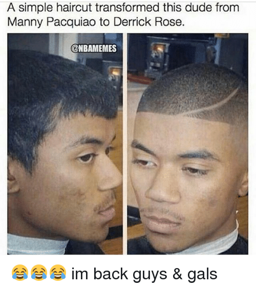 Derrick Rose, Dude, and Haircut: A simple haircut transformed this dude from  Manny Pacquiao to Derrick Rose.  @NBAMEMES 😂😂😂 im back guys & gals