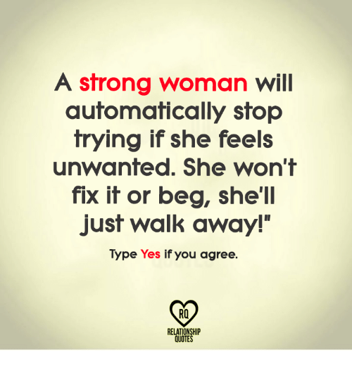 A Strong Woman Loves Forgives Walks Away Quote: 25+ Best Memes About Relationship Quotes