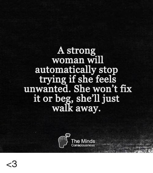 A Strong Woman Loves Forgives Walks Away Quote: 25+ Best Memes About Memes