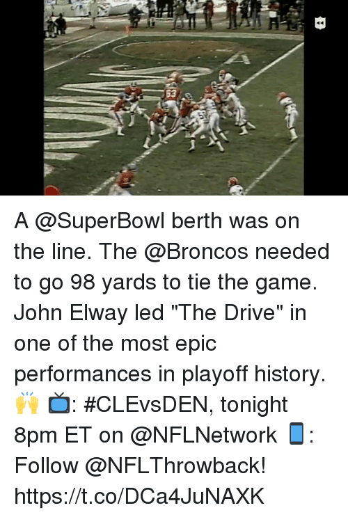 """John Elway: A @SuperBowl berth was on the line. The @Broncos needed to go 98 yards to tie the game.  John Elway led """"The Drive"""" in one of the most epic performances in playoff history. 🙌  📺: #CLEvsDEN, tonight 8pm ET on @NFLNetwork 📱: Follow @NFLThrowback! https://t.co/DCa4JuNAXK"""