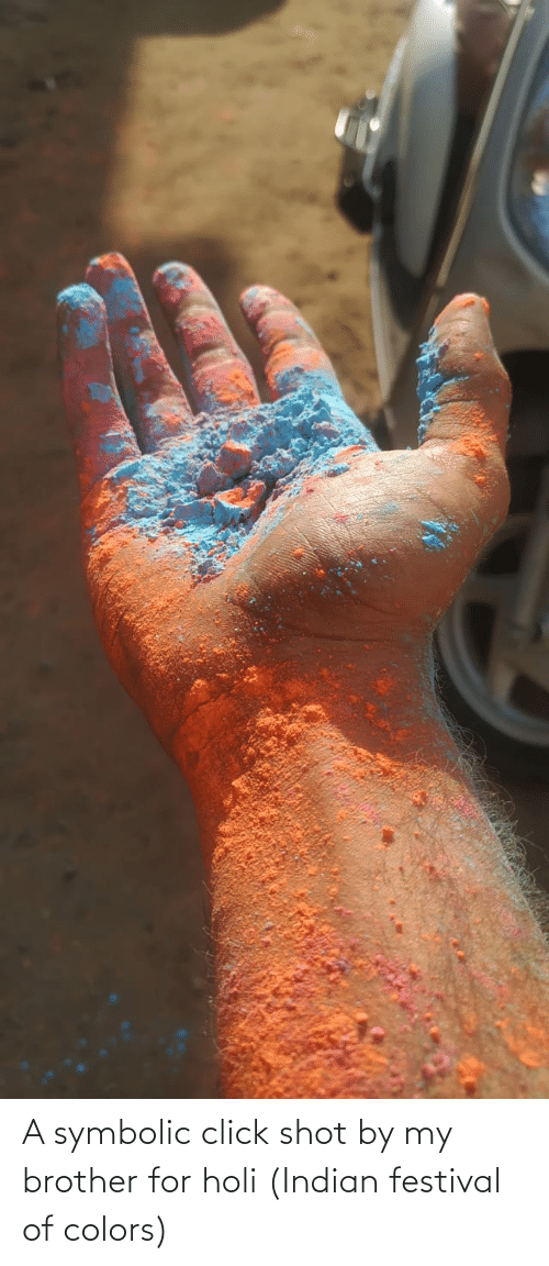 holi: A symbolic click shot by my brother for holi (Indian festival of colors)