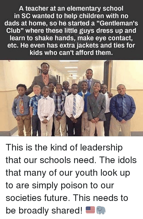"""Children, Club, and Future: A teacher at an elementary school  in SC wanted to help children with no  dads at home, so he started a """"Gentleman's  Club"""" where these little guys dress up and  learn to shake hands, make eye contact,  etc. He even has extra jackets and ties for  kids who can't afford them. This is the kind of leadership that our schools need. The idols that many of our youth look up to are simply poison to our societies future. This needs to be broadly shared! 🇺🇸🐘"""