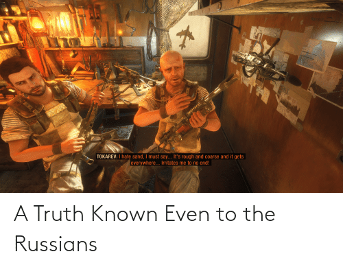 russians: A Truth Known Even to the Russians