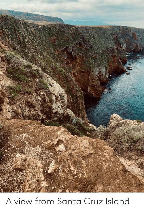 Santa Cruz: A view from Santa Cruz Island