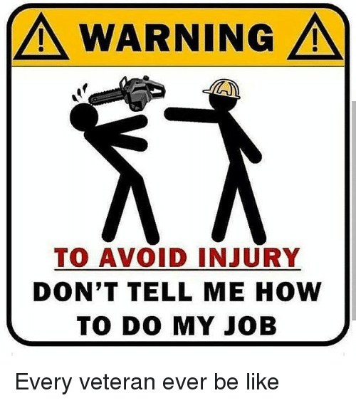 a warning a to avoid injury dont tell me how 16656429 a warning a to avoid injury don't tell me how to do my job every