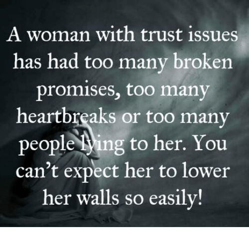 Dating someone with trust issues meme